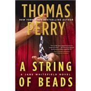 A String of Beads by Perry, Thomas, 9780802123299