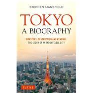 Tokyo by Mansfield, Stephen, 9784805313299