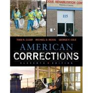 American Corrections by Clear, Todd R.; Reisig, Michael D.; Cole, George F., 9781305093300