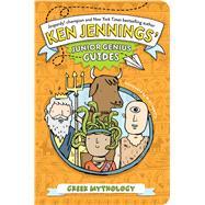 Greek Mythology by Jennings, Ken; Lowery, Mike, 9781442473300