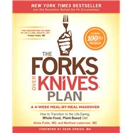 The Forks over Knives Plan by Pulde, Alona, M.d.; Lederman, Matthew, M.d.; Stets, Marah (CON); Wendel, Brian (CON), 9781476753300