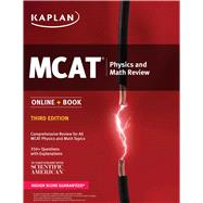 Kaplan MCAT Physics and Math Review by Kaplan, 9781506203300