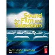 Sound for Film and Television by Holman; Tomlinson, 9780240813301