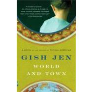 World and Town by Jen, Gish, 9780307473301