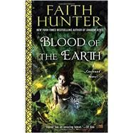 Blood of the Earth by Hunter, Faith, 9780451473301