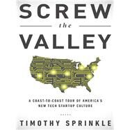 Screw the Valley by Sprinkle, Timothy, 9781940363301