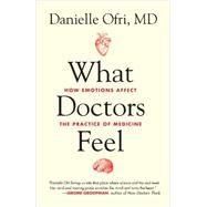 What Doctors Feel by OFRI, DANIELLE, 9780807033302