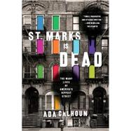 St. Marks Is Dead by Calhoun, Ada, 9780393353303