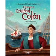 Conoce a Cristobal Colon by Molina, Maria Isabel; De Bella, Pablo, 9780882723303