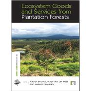 Ecosystem Goods and Services from Plantation Forests by Bauhus,Jurgen ;Bauhus,Jurgen, 9781138993303