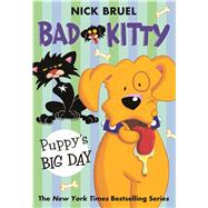 Bad Kitty: Puppy's Big Day by Bruel, Nick, 9781250073303