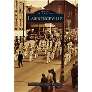 Lawrenceville by Cantrell, Joann; Wudarczyk, James, 9781467123303