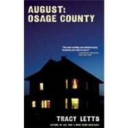 August : Osage County by Letts, Tracy, 9781559363303