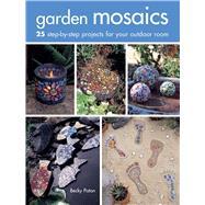 Garden Mosaics by Paton, Becky, 9781782493303