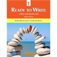Ready to Write 1 A First Composition Text by Blanchard, Karen; Root, Christine, 9780131363304