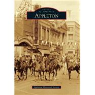Appleton by Appleton Historical Society, 9781467113304