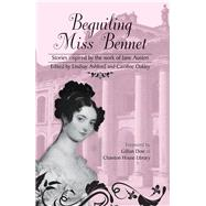 Beguiling Miss Bennet by Ashford, Lindsay; Oakley, Caroline; Dow, Gillian, 9781909983304
