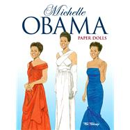 Michelle Obama Paper Dolls by Tierney, Tom, 9780486493305
