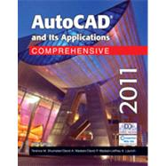 Autocad and Its Applications Comprehensive 2011 by Shumaker, Terence M.; Madsen, David A.; Madsen, David P.; Laurich, Jeffrey A., 9781605253305