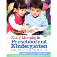 Early Literacy in Preschool and Kindergarten: A Multicultural Perspective, Fourth Edition by Janice J. Beaty;   Linda  Pratt, 9780133563306