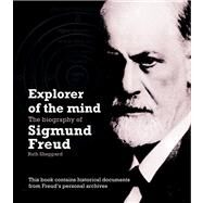 Explorer of the Mind The Biography of Sigmund Freud by Sheppard, Ruth, 9780233003306