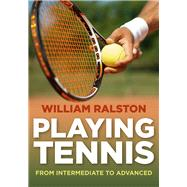 Playing Tennis by Ralston, William, 9780719813306