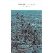 Charges the Supplicants by Jelinek, Elfriede; Honegger, Gitta, 9780857423306
