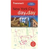 Frommer's New York City day by day by Frommer, Pauline, 9781628873306