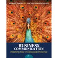 Business Communication Polishing Your Professional Presence by Shwom, Barbara G.; Snyder, Lisa Gueldenzoph, 9780133863307