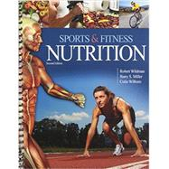 Sports & Fitness Nutrition by Wildman, Robert; Miller, Barry S., Ph.D.; Wilborn, Colin, 9780757593307