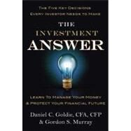 The Investment Answer by Murray, Gordon; Goldie, Daniel C., 9781455503308