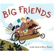 Big Friends by Sarah, Linda; Davies, Benji, 9781627793308