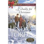 A Daddy for Christmas by Ford, Linda, 9780373283309