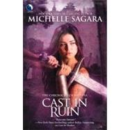 Cast in Ruin by Michelle Sagara, 9780373803309