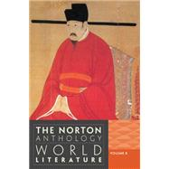 The Norton Anthology of World Literature (Third Edition) (Vol. B) by PUCHNER,MARTIN, 9780393913309