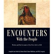 Encounters With the People by Baird, Dennis; Mallickan, Diane; Swagerty, William R., 9780874223309
