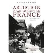 Artists in Nazi-occupied France by Lange, Werner, 9781771613309