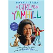 A Girl from Yamhill by Cleary, Beverly, 9780062453310
