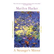 A Stranger's Mirror by Hacker, Marilyn, 9780393353310