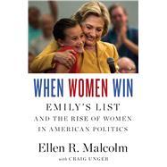 When Women Win by Malcolm, Ellen R.; Unger, Craig (CON), 9780544443310