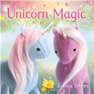 Unicorn Magic by Gibson, Sabina; Gibson, Sabina, 9780545813310