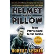 Helmet for My Pillow by Leckie, Robert, 9780553593310