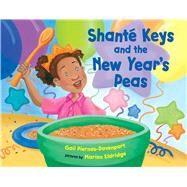 Shante Keys and the New Year's Peas by Piernas-davenport, Gail; Eldridge, Marion, 9780807573310