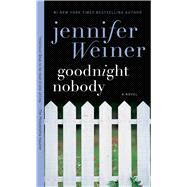 Goodnight Nobody by Weiner, Jennifer, 9781501153310