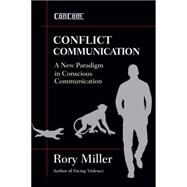 Conflict Communication by Miller, Rory, 9781594393310