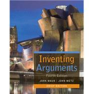Inventing Arguments, Brief by Mauk, John; Metz, John, 9781305113312