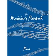 Musician's Notebook Piano Revised Edition by Cider Mill Press, 9781604333312