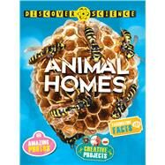 Discover Science: Animal Homes by Wilkes, Angela, 9780753473313