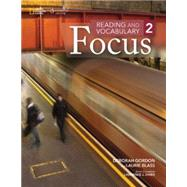 READING+VOCABULARY,FOCUS 2 by Unknown, 9781285173313