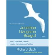 Jonathan Livingston Seagull The Complete Edition by Bach, Richard; Munson, Russell, 9781476793313
